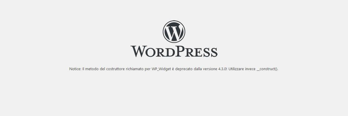 """Come risolvere """"WP_Widget è deprecato dalla versione 4.3.0"""""""